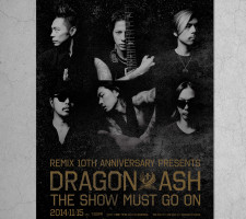 DRAGON ASH Remix 10th Anniversary Presents Dragon Ash Tour The Show Must Go On In Taipei